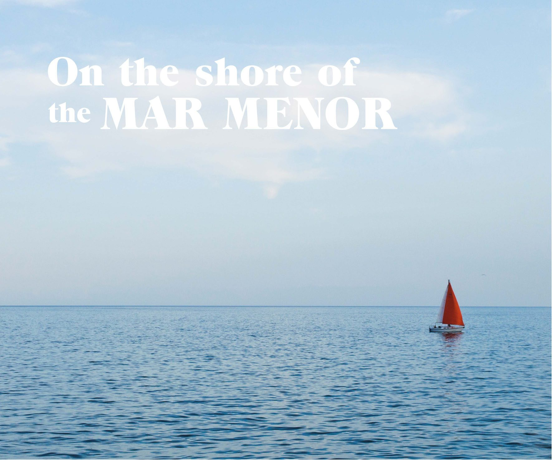 On the shore of the Mar menor